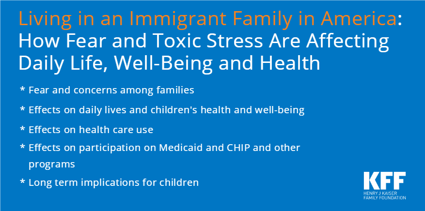 Deportation Constant Fear For >> Living In An Immigrant Family In America Issue Brief