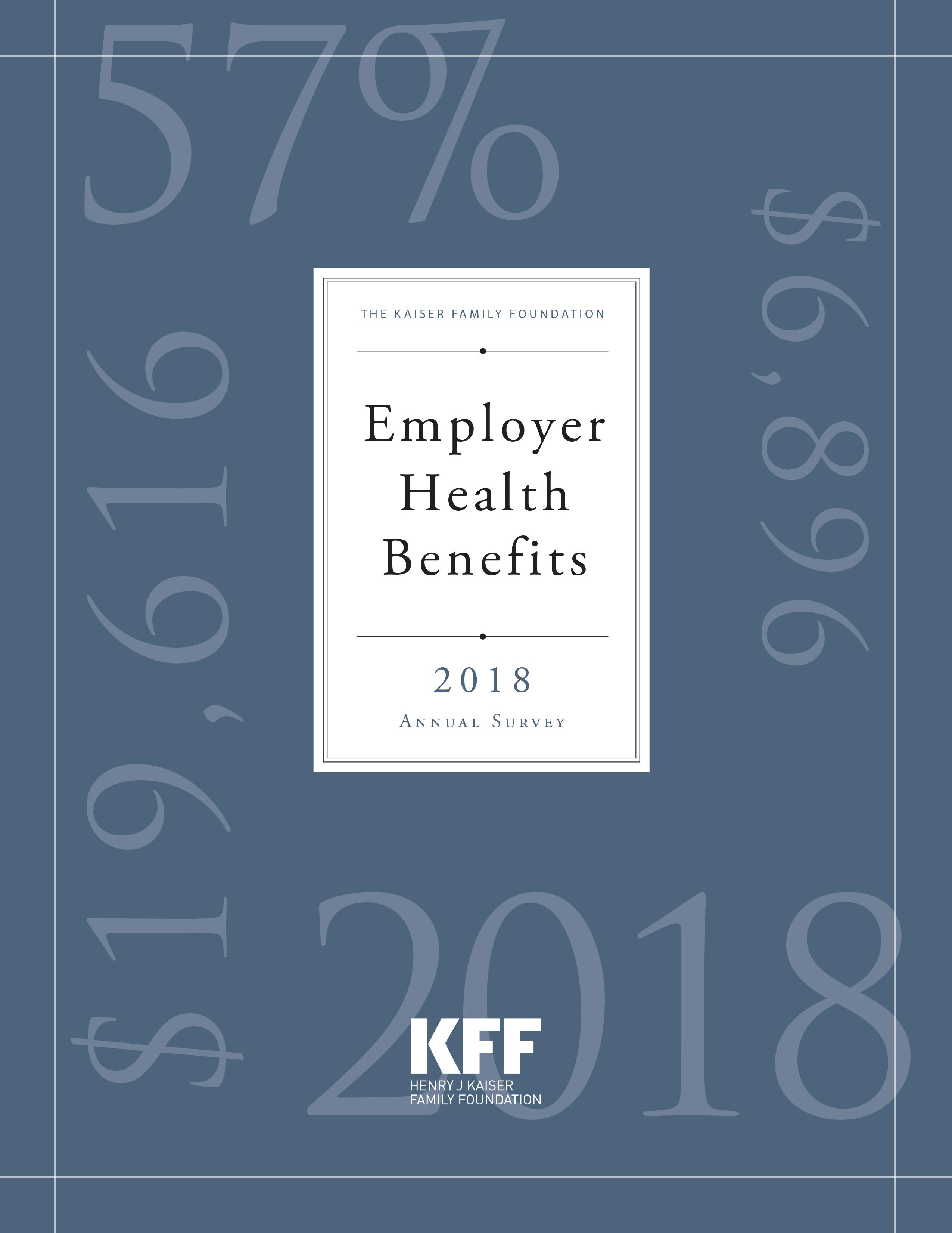 2018 Employer Health Benefits Survey The Henry J Kaiser Family