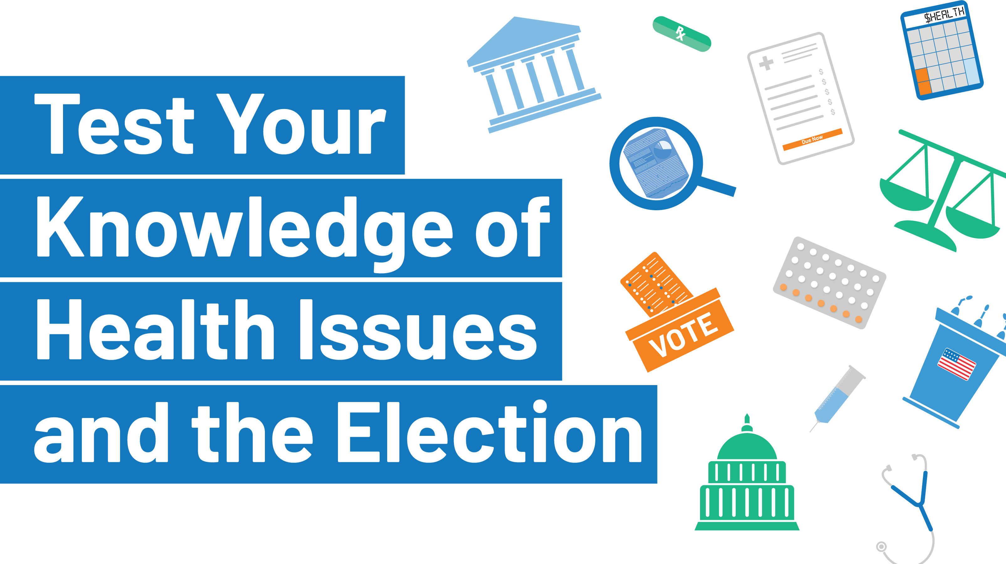 Health Issues And The Election Quiz Kff