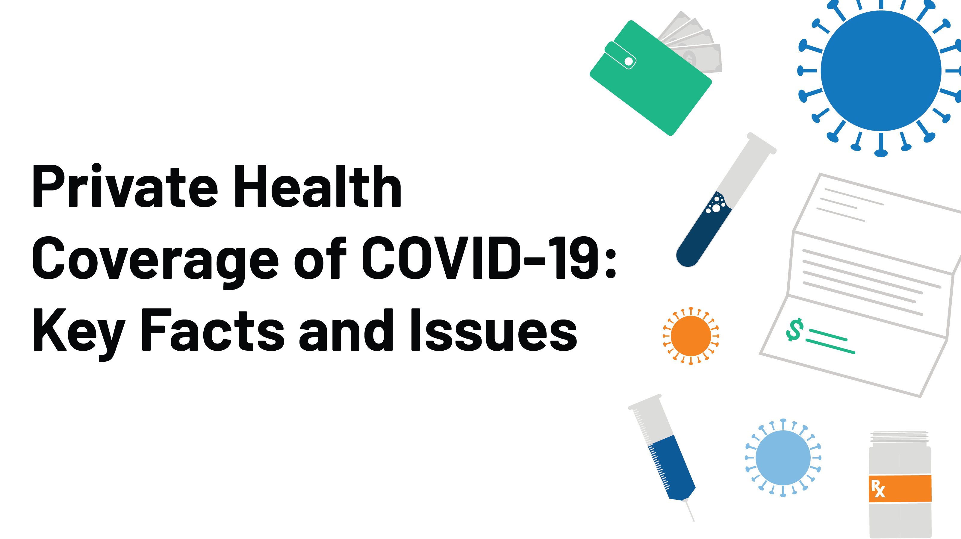 Private Health Coverage of COVID-19: Key Facts and Issues | The ...