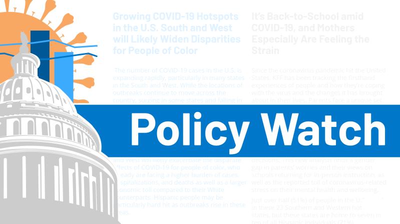 Policy Watch - KFF - Coronavirus, Election, Racial Disparities